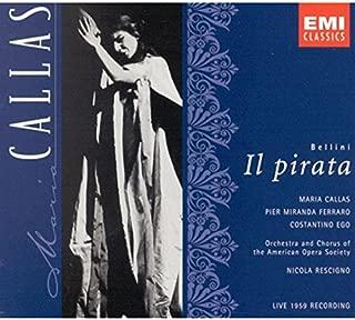 Bellini: Il Pirata complete opera live 1959 with Maria Callas, Costantino Ego, Nicola Rescigno, Orchestra & Chorus of the American Opera Society