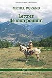 Lettres de mon poulain: Livre 1