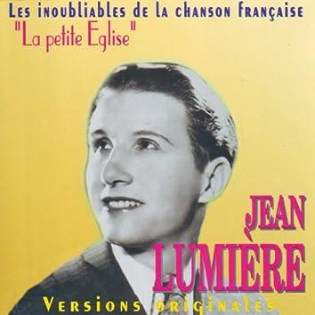 Les Inoubliables De La Chanson Française Vol. 3 — Jean Lumière