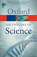 Oxford Dictionary of Science (Oxford Paperback Reference)
