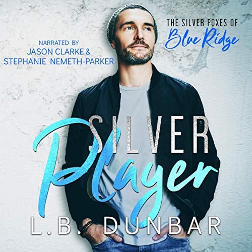 Silver Player: The Silver Foxes of Blue Ridge, Book 2