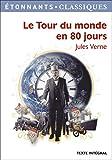 Le Tour du monde en 80 jours - Flammarion - 10/06/2008