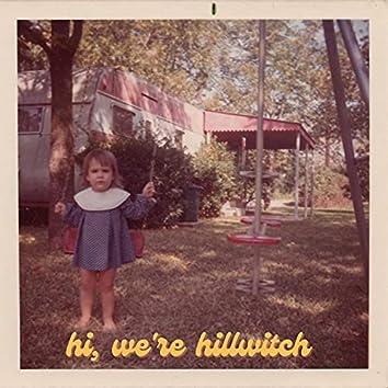 hi, we're hillwitch
