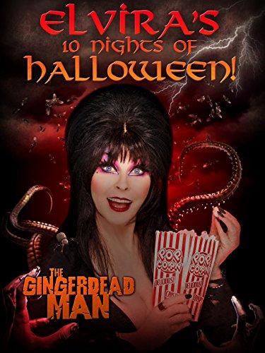 Elvira's 10 Nights of Halloween: Gingerdead Man REBAKED!