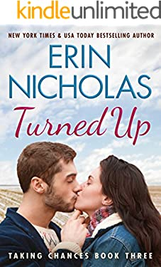 Turned Up (Taking Chances Book 3)