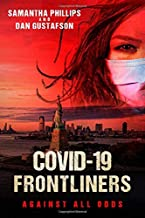 COVID-19 Frontliners: Against All Odds