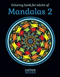 Coloring book for adults of Mandalas 2: 49 of the most exquisite mandala designs for a relaxed and joyful coloring time [Idioma Inglés]