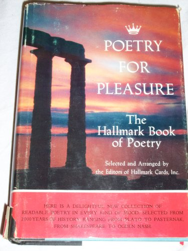 Title: Poetry for Pleasure The Hallmark Book of Poetry