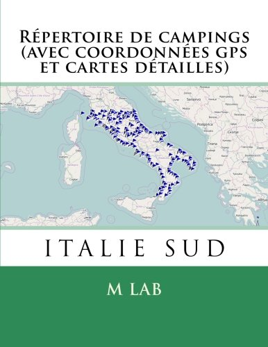 Répertoire de campings ITALIE SUD (avec coordonnées gps et cartes détailles)