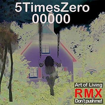Art of Living / Don't Push Me Remixes