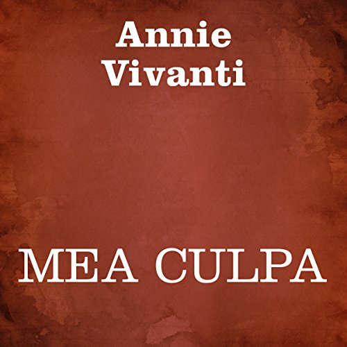 Mea culpa                   By:                                                                                                                                 Annie Vivanti                               Narrated by:                                                                                                                                 Silvia Cecchini                      Length: 4 hrs and 14 mins     Not rated yet     Overall 0.0