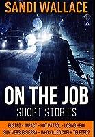 On the Job: Premium Hardcover Edition