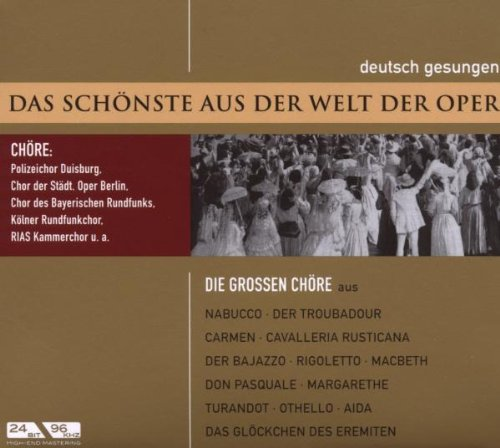 Die Grossen Chöre-Nabucco/Aida/+