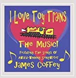 I Love Toy Trains - the Music