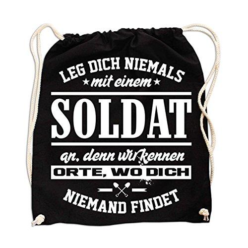 Rucksack Leg Dich Niemals mit einem Soldat an