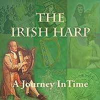 Irish Harp: Journey in Time