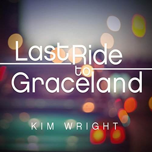 Last Ride to Graceland audiobook cover art