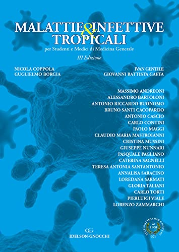 Malattie infettive & tropicali per studenti e medici di medicina generale