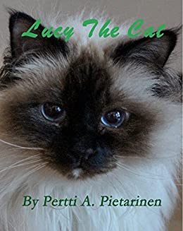[Pertti Pietarinen]のLucy The Cat (Lucy The Cat: Little Brother Book 1) (English Edition)