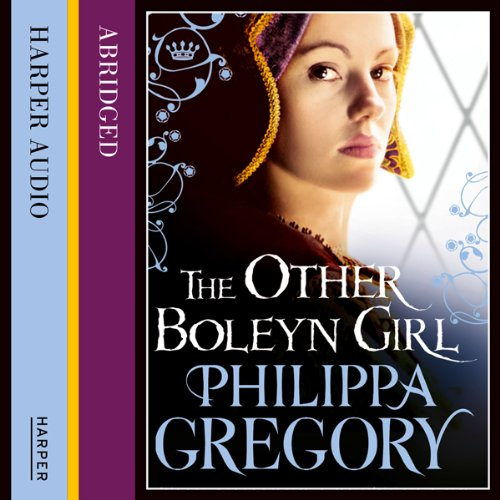 The Other Boleyn Girl Audiobook By Philippa Gregory cover art