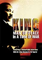 King - Man of Peace in a Time of War by Martin Luther King Jr