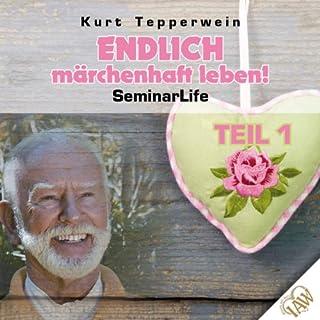 Endlich märchenhaft leben! 1     Seminar Life              Autor:                                                                                                                                 Kurt Tepperwein                               Sprecher:                                                                                                                                 Kurt Tepperwein                      Spieldauer: 1 Std. und 50 Min.     2 Bewertungen     Gesamt 4,5