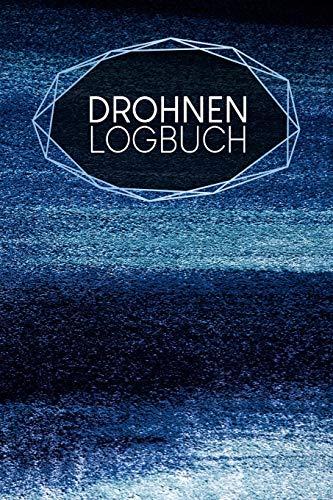 Drohnen Logbuch: Logbuch für Drohnen Flieger | Zur Dokumentation von Flügen mit Drohnen und Multicoptern | A5 | 120 Seiten | Motiv: Puderblau