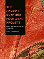 The Ancient Egyptian Footwear Project: Final Archaeological Analysis