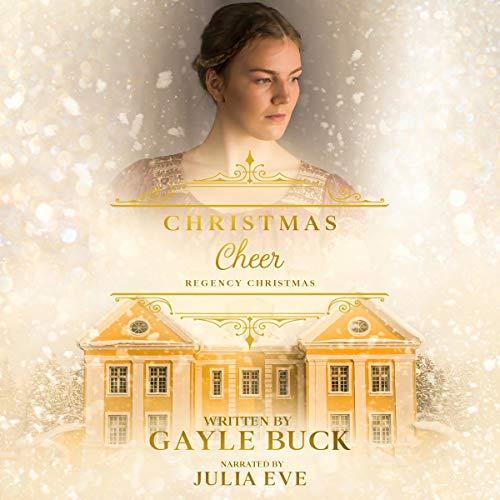 Christmas Cheer (Christmas Holiday Regency Romance) cover art