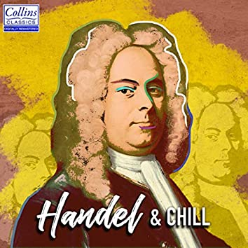 Handel and Chill