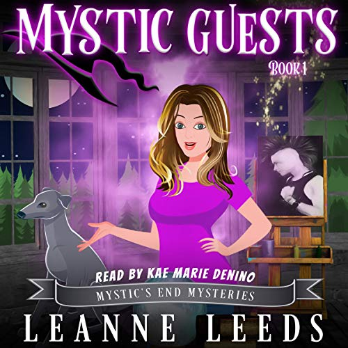 Mystic Guests: Mystic's End Mysteries, Book 1