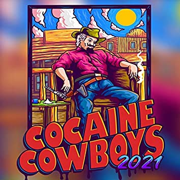 Cocaine Cowboys 2021