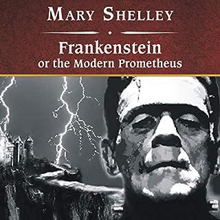Frankenstein, or The Modern Prometheus audiobook cover art