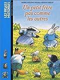 Un petit frère pas comme les autres de Marie-Hélène Delval (17 avril 2003) Poche - 17/04/2003