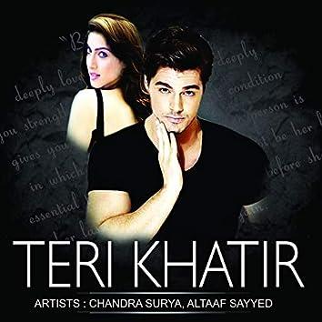 Teri Khatir