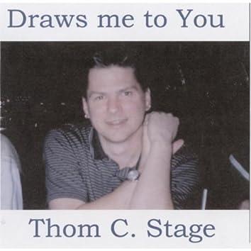 Draws Me to You