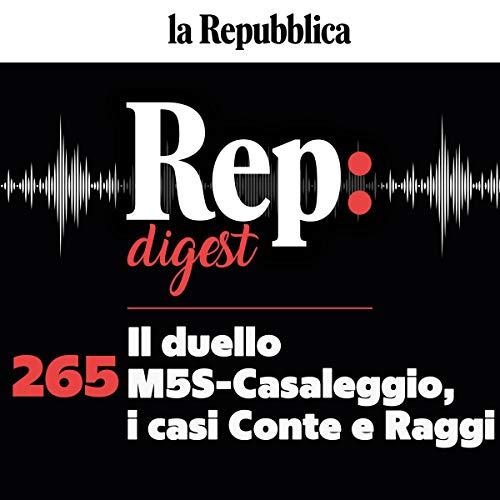 Couverture de Il duello M5S-Casaleggio, i casi Conte e Raggi