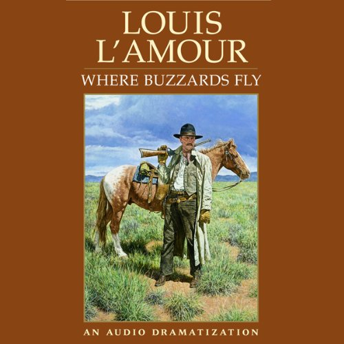 Where Buzzards Fly (Dramatized) audiobook cover art