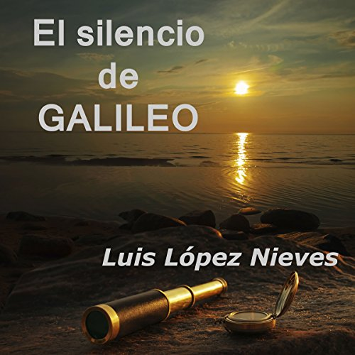 El silencio de Galileo [The Silence of Galileo] audiobook cover art