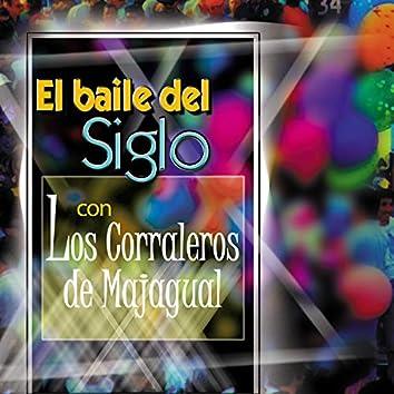 El Baile del Siglo Con Los Corraleros de Majagual