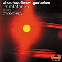 Best chick corea where have i known you before Reviews