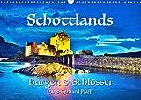 Schottlands Burgen und Schlösser (Wandkalender 2021 DIN A3 quer)