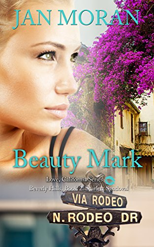 Book: Beauty Mark (A Hostile Beauty Series Novel, Book 2) by Jan Moran