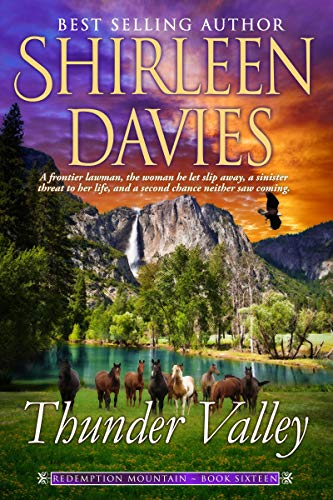 Thunder Valley (Redemption Mountain Historical Western Romance Book 16)