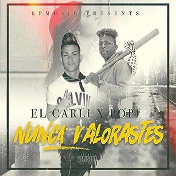Nunca Valorastes (feat. Popi)