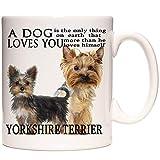 """Yorkshire Terrier Tasse mit englischer Aufschrift """"A Dog Loves You"""" Yorkie Keramiktasse für Kaffee / Tee / heiße Schokolade"""