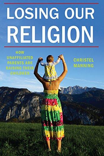 Losing Our Religion (Secular Studies)