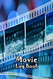 Movie Log Book: Journal Notebook Film Review & Keep Track A Record of All The Movies You Have Watched For Movie Lovers Sea Cover