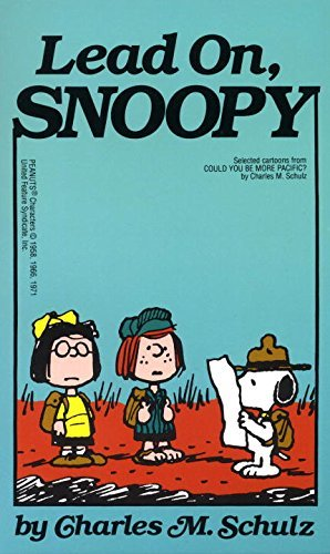 Lead on, Snoopy by Charles M Schulz (28-Feb-1993) Mass Market Paperback