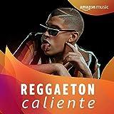 ¡Reggaeton caliente!